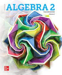 Algebra 2 2018, Teacher Edition, Volume 2