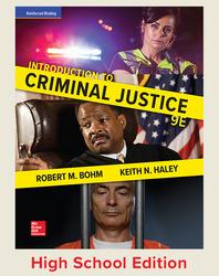 Bohm, Introduction to Criminal Justice © 2018, 9e, Student Edition