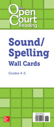 Open Court Reading Grades 4-5 Sound/Spelling Wall Cards