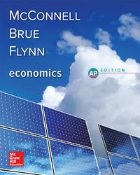 McConnell, Economics © 2018, 21e (AP Ed), Student Edition