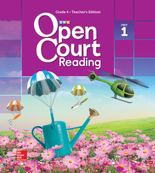 Open Court Reading Grade 4, Non-CCSS Teacher Edition, Volume 1