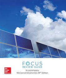 McConnell, Economics, 2018, 21e (AP Ed), AP Focus Review Guide