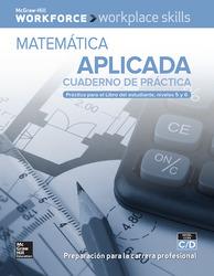 Workplace Skills Practice Workbook, Levels C/D, Applied Mathematics (Spanish Edition), 10-pack