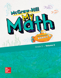 McGraw-Hill My Math, Grade 2, Student Edition, Volume 2