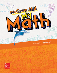 McGraw-Hill My Math, Grade 3, Student Edition, Volume 1