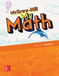 McGraw-Hill My Math, Grade 3, Student Edition, Volume 2