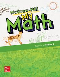 McGraw-Hill My Math, Grade 4, Student Edition, Volume 1
