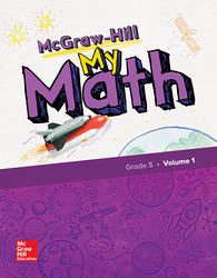 McGraw-Hill My Math, Grade 5, Student Edition, Volume 1