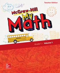McGraw-Hill My Math, Grade 1, Teacher Edition, Volume 1