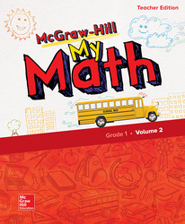 McGraw-Hill My Math, Grade 1, Teacher Edition, Volume 2