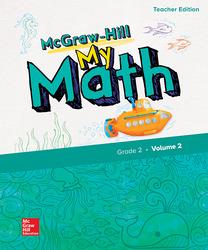 McGraw-Hill My Math, Grade 2, Teacher Edition, Volume 2