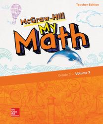 McGraw-Hill My Math, Grade 3, Teacher Edition, Volume 2