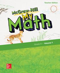 McGraw-Hill My Math, Grade 4, Teacher Edition, Volume 1