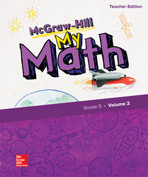 McGraw-Hill My Math, Grade 5, Teacher Edition, Volume 2