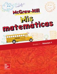 McGraw-Hill My Math, Grade 1, Spanish Student Edition, Volume 1