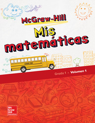 McGraw-Hill My Math, Grade 1, Spanish Student Edition, Volume 1