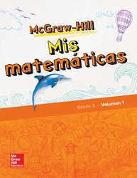 McGraw-Hill My Math, Grade 3, Spanish Student Edition, Volume 1