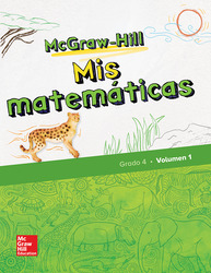McGraw-Hill My Math, Grade 4, Spanish Student Edition, Volume 1