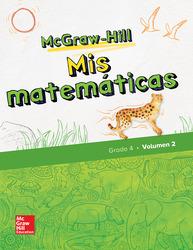McGraw-Hill My Math, Grade 4, Spanish Student Edition, Volume 2