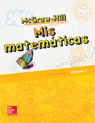 McGraw-Hill My Math, Grade K, Spanish Student Edition, Volume 1