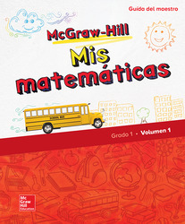 McGraw-Hill My Math, Grade 1, Spanish Teacher Edition, Volume 1