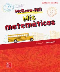 McGraw-Hill My Math, Grade 1, Spanish Teacher Edition, Volume 1