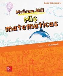 McGraw-Hill My Math, Grade 3, Spanish Teacher Edition, Volume 2