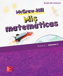 McGraw-Hill My Math, Grade 5, Spanish Teacher Edition, Volume 1