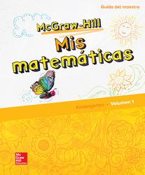 McGraw-Hill My Math, Grade K, Spanish Teacher Edition, Volume 1