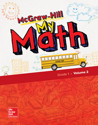 McGraw-Hill My Math, Grade 1, Student Edition, Volume 2