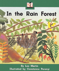 TWIG, (Level F) In the Rain Forest Big Book
