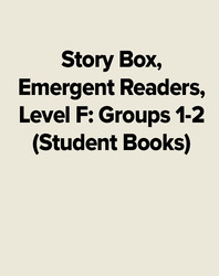 Story Box, Emergent Readers, Level F: Groups 1-2 (Student Books)