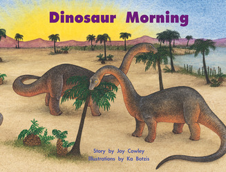 Story Basket, Dinosaur Morning, Big Book