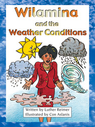 Take Two, Wilamina and the Weather Conditions