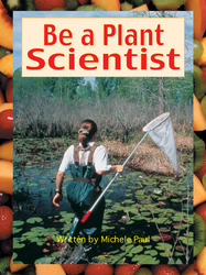 Take Two, Be a Plant Scientist, Level L, Big Book