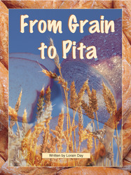 Take Two, (Level O - Nonfiction) From Grain to Pita 6-pack