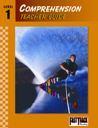 Fast Track Reading, Comprehension Teacher Guide: Level 1
