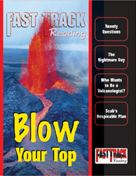 Fast Track Reading, Magazine Anthology: Blow Your Top, 6-pack