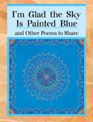 Wright Literacy, I'm Glad The Sky Is Painted Blue (Early Fluency)' Big Book