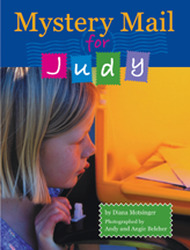 Wright Literacy, Mystery Mail for Judy (Early Fluency) Big Book