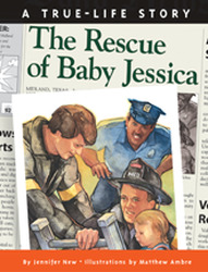 Wright Literacy, The Rescue of Baby Jessica (Early Fluency) Big Book