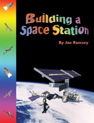 Wright Literacy, Building a Space Station (Early Fluency) Big Book