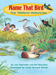 Wright Literacy, Name That Bird: The Wetland Detectives (Early Fluency) Big Book