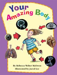 Wright Literacy, Your Amazing Body (Fluency) Big Book