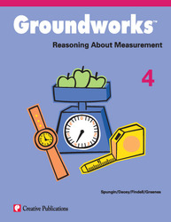 Groundworks: Reasoning About Measurement, Grade 4