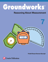 Groundworks: Reasoning About Measurement, Grade 7