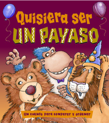 Growing with Math, Grade Pre-K, Math Literature: Let's Be Clowns / Quisiera ser un payaso Big Book (Comparing and Ordering)