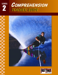 Fast Track Reading, Comprehension Teacher Guide: Level 2