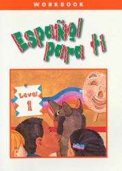 Español para ti Level 1, Workbook