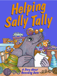 Growing with Math, Grade 1, Math Literature: Helping Sally Tally Big Book (Recording Data)
